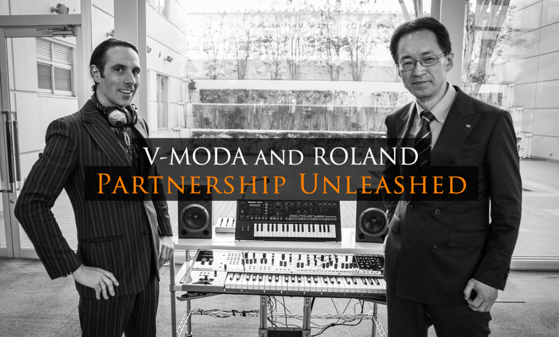 acquisition, merger, partnership, headphones, roland, v-moda, val kolton, jun-ichi miki, strategic partnership